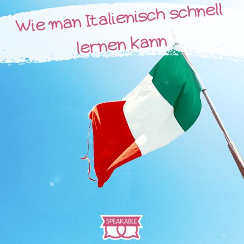 Italienisch schnell lernen||Italienisch schnell lernen